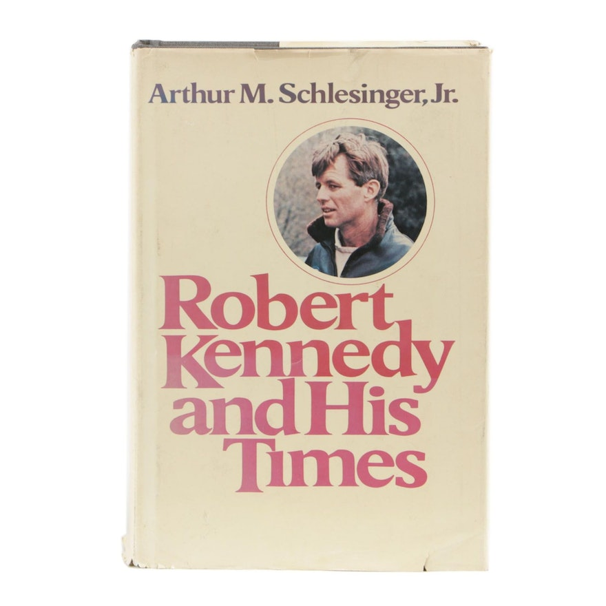 "Signed First Edition ""Robert Kennedy and His Times"" by Arthur Schlesinger, Jr."