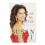 """Susan Lucci Signed """"All My Life: A Memoir"""", First Edition"""