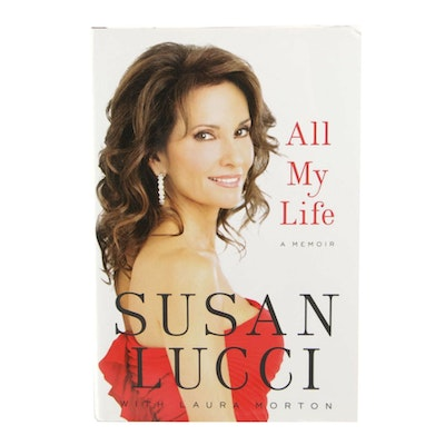 "Susan Lucci Signed ""All My Life: A Memoir"", First Edition"