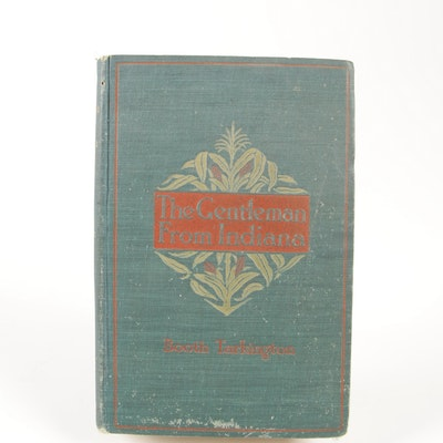 """First Edition """"The Gentleman from Indiana"""" by Booth Tarkington with Signature"""