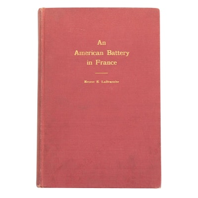 "Signed First Edition ""An American Battery in France"" by Corporal LaBranche, 1923"
