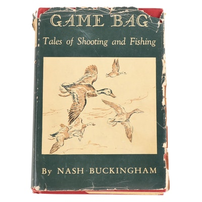 "Signed ""Game Bag: Tales of Shooting and Fishing"" by Nash Buckingham, 1945"