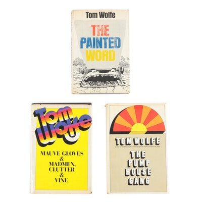 """First Edition, First Printing Tom Wolfe Novels Including """"The Pump House Gang"""""""