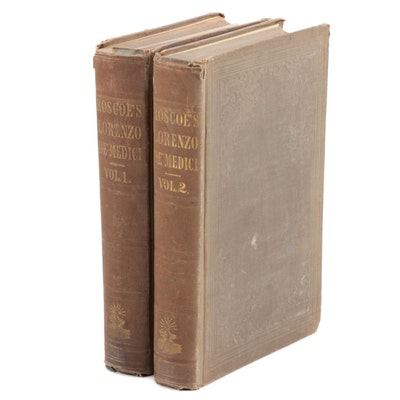 """The Life of Lorenzo de' Medici"" by William Roscoe in Two Volumes, 1842"
