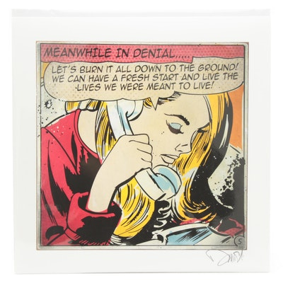"Enjoy Denial Pop Art Giclée ""Meanwhile in Denial...."""
