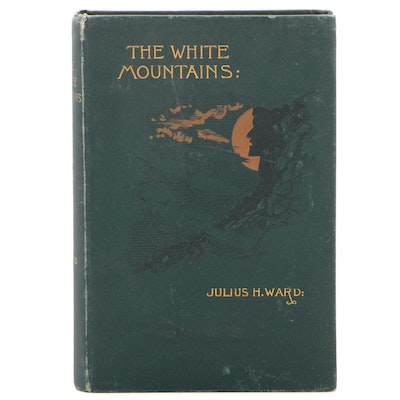 "First Edition ""The White Mountains"" by Julius H. Ward with Map, 1890"