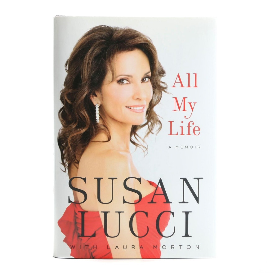 "First Edition Signed ""All My Life: A Memoir"" by Susan Lucci, 2011"