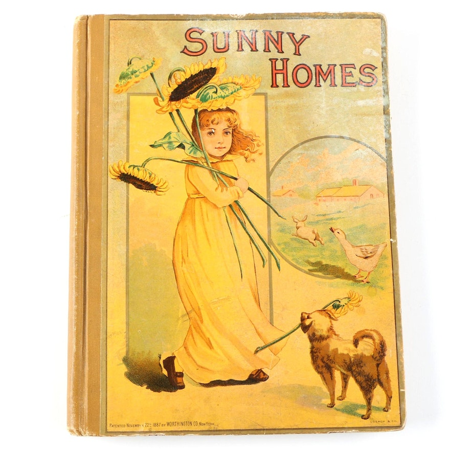 "Illustrated ""Sunny Homes: Stories, Poems and Pictures"" Book, circa 1885"
