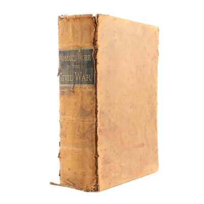 """1867 Leather Bound """"Woman's Work in the Civil War"""" by Mary Vaughan"""