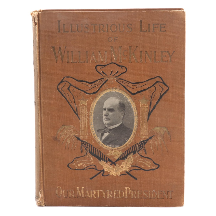 """Illustrated """"The Illustrious Life of William McKinley"""" by Murat Halstead, 1901"""