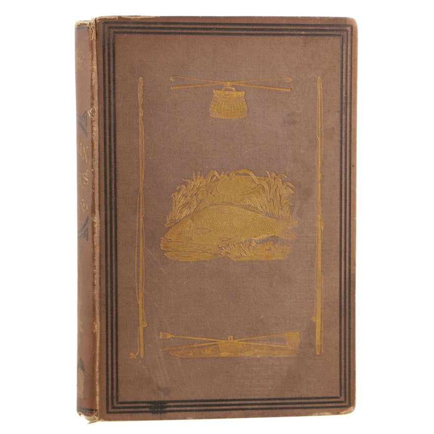 """Illustrated """"The American Angler's Guide"""" Fifth Edition by John J. Brown, 1876"""