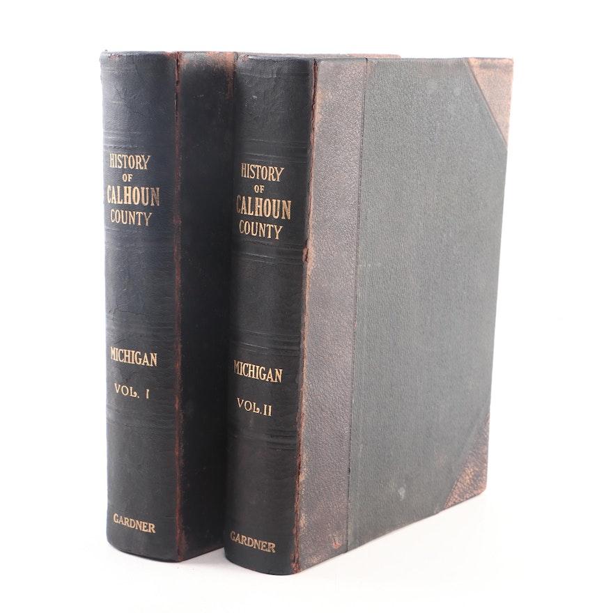 "1913 ""History of Calhoun County, Michigan"" by Washington Gardner, Two Volumes"