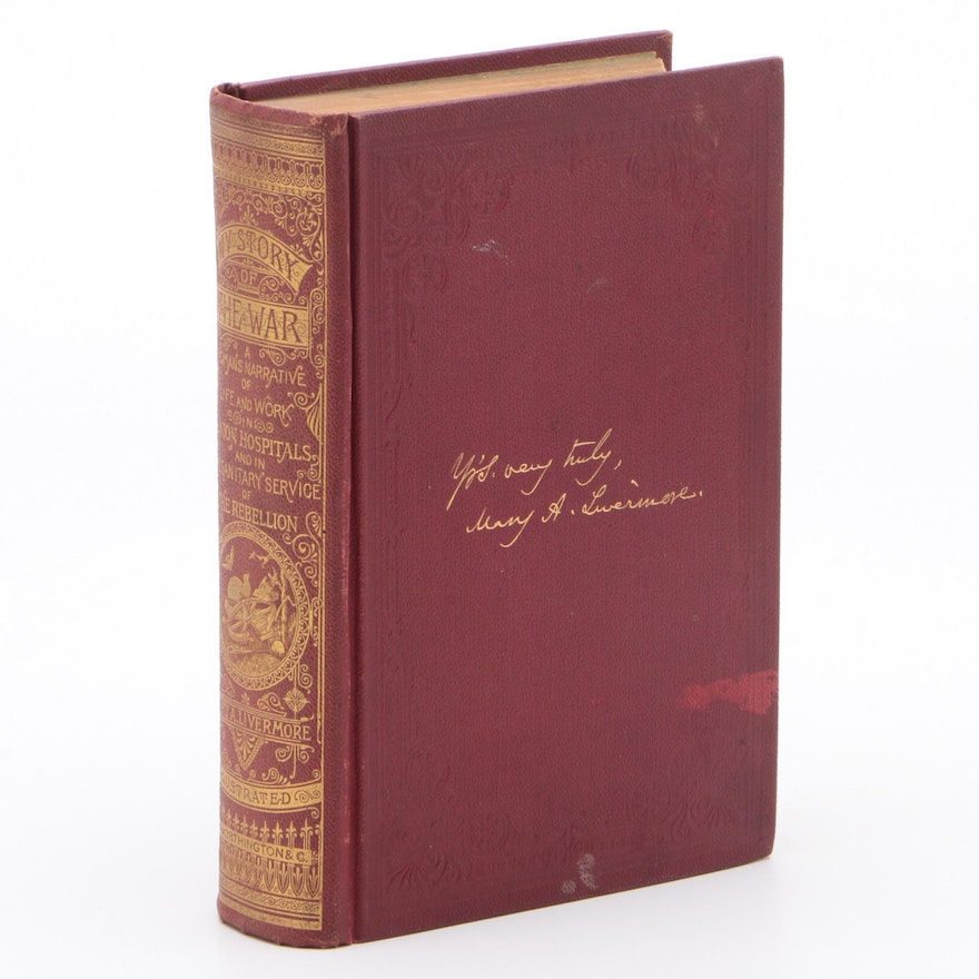 """1888 First Edition """"My Story of the War: A Woman's Narrative"""" by Mary Livermore"""