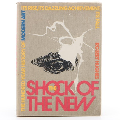 "Second Printing ""The Shock of the New"" by Robert Hughes, 1981"