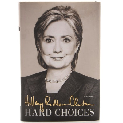 "Signed First Edition ""Hard Choices"" by Hillary Rodham Clinton, Visual COA"