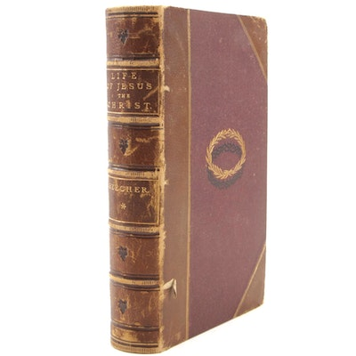 """1872 Leather Bound """"The Life of Jesus, the Christ"""" by Henry Ward Beecher, Part I"""