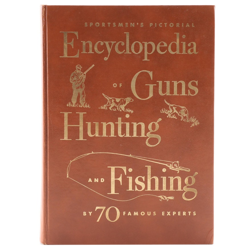 """Sportsmen's Pictorial Encyclopedia of Guns & Hunting"" Edited by R. Stringfellow"