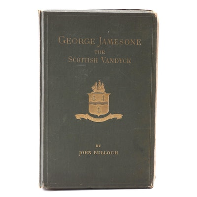 "1885 Limited Edition ""George Jamesone: The Scottish Vandyck"" by John Bulloch"