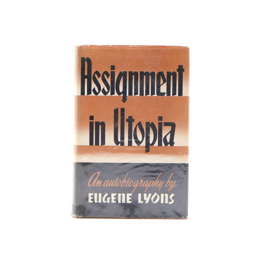 """Signed First Edition """"Assignment in Utopia: An Autobiography"""" by Eugene Lyons"""