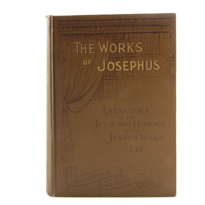 """The Works of Flavius Josephus"" Translated by William Whiston, Late 19th Century"