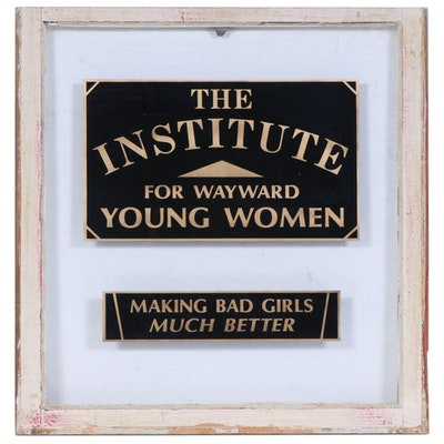"""The Institute for Wayward Young Women"" Glass Sign Wall Hanging"