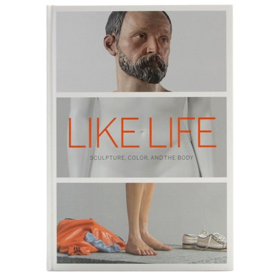 """Like Life: Sculpture, Color, and the Body"" by Luke Syson et al., 2018"