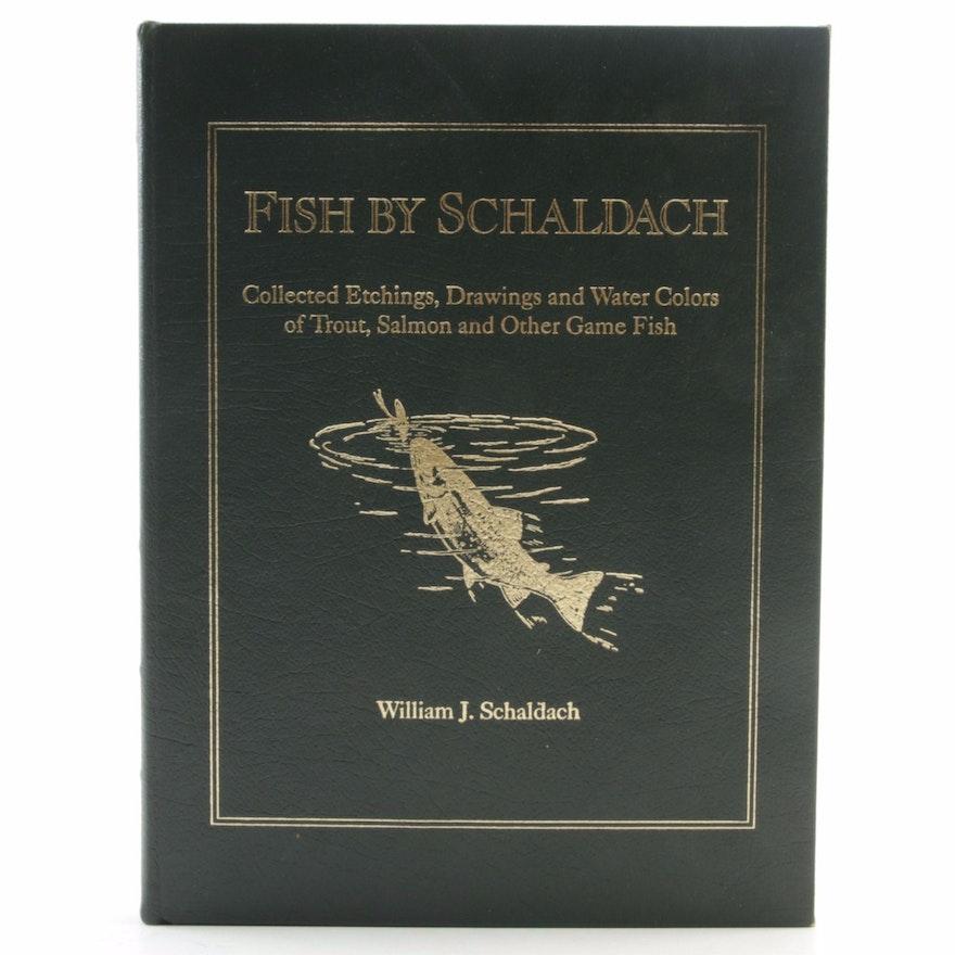 """Finely Bound """"Fish by Schaldach"""" by William Schaldach, Limited Edition"""