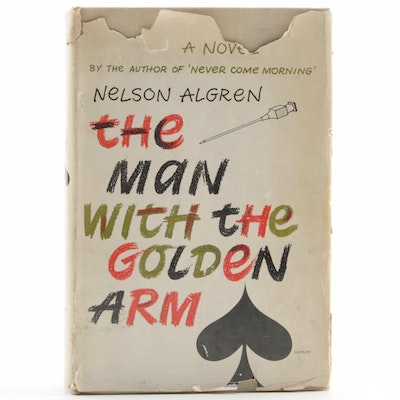 "1949 Signed ""The Man With the Golden Arm"" by Nelson Algren with Dust Jacket"
