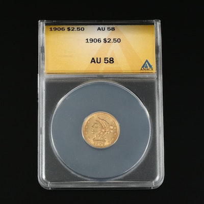 ANACS Graded AU58 1906 Liberty Head $2.50 Gold Quarter Eagle