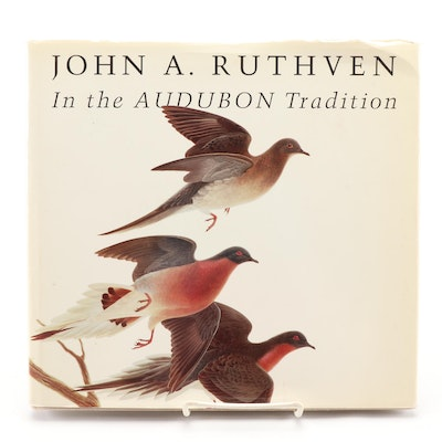 "Signed First Edition ""John A. Ruthven In the Audubon Tradition"", 1994"