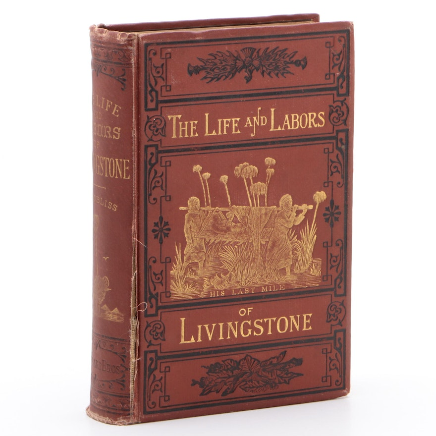 "First Edition ""The Life and Labors of Livingstone"" by J. E. Chambliss, 1875"