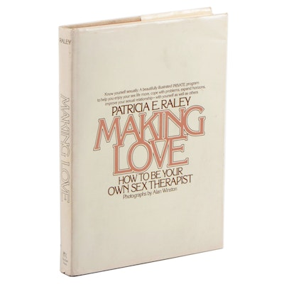 """""""Making Love: How to be Your Own Sex Therapist"""" by Patricia E. Raley, 1980"""