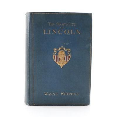 "Signed Memorial Edition ""The Story-Life of Lincoln"" by Wayne Whipple, 1908"
