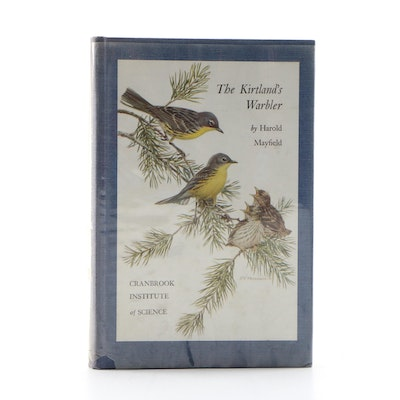"Signed First Edition ""The Kirtland's Warbler"" by Harold Mayfield, 1960"