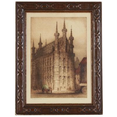 """James Alphege Brewer Etching """"The Hotel de Ville, Louvain"""""""