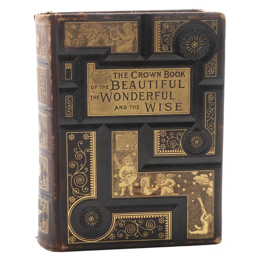 """""""The Crown Book of the Beautiful, the Wonderful and the Wise"""" by Chapin, 1888"""