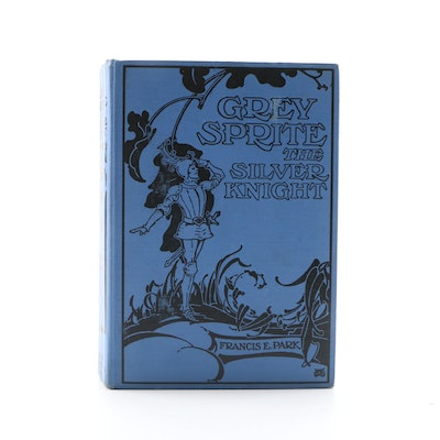 "Illustrated First Edition ""Grey Sprite, the Silver Knight"" by Francis Park, 1926"