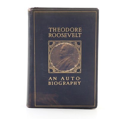 "First Edition ""Theodore Roosevelt: An Autobiography"" by Roosevelt, 1913"