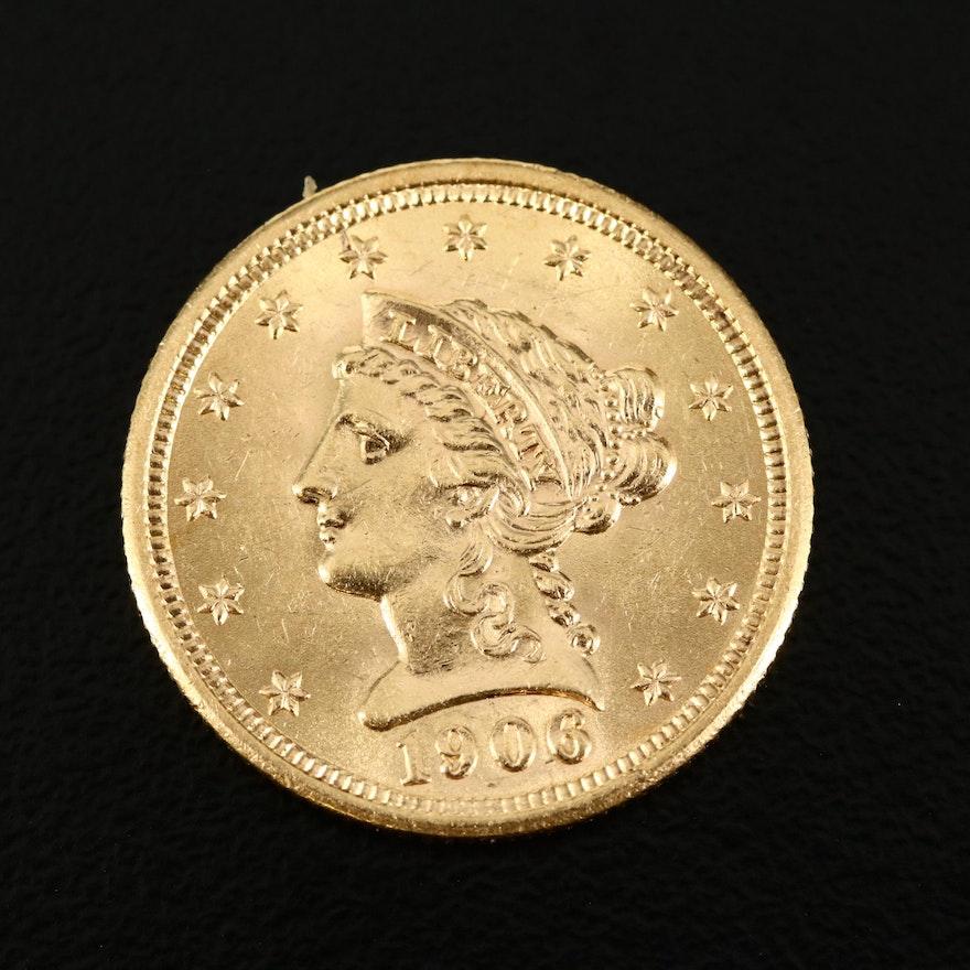 Low Mintage 1906 Liberty Head $2.50 Gold Quarter Eagle