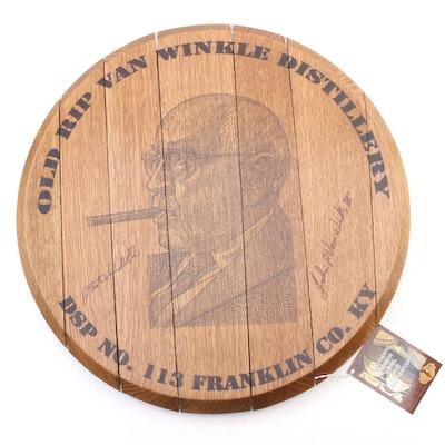 """Kentucky Bourbon """"Old Rip Van Winkle Distillery"""" Signed Oak Barrel Head"""