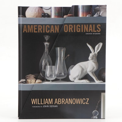 """American Originals: Creative Interiors"" by William Abranowicz with Signed Note"