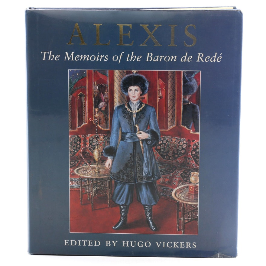 "First Printing ""Alexis: The Memoirs of the Baron de Redé"" Edited by Hugo Vickers"