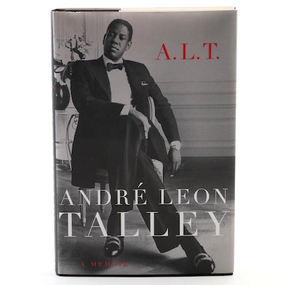 "First Edition, Second Printing ""A. L. T.: A Memoir"" by André Leon Talley, 2003"