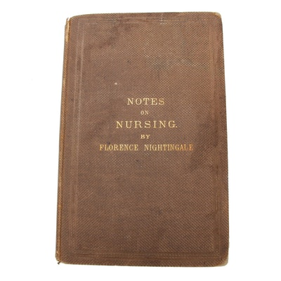 """Notes on Nursing: What It Is and What It Is Not"" by Florence Nightingale, 1860"