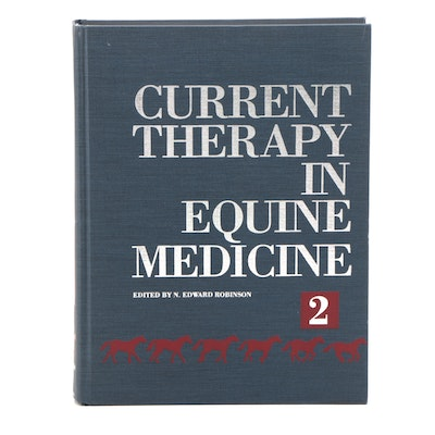"""Current Therapy in Equine Medicine 2"" Edited by N. Edward Robinson, 1987"