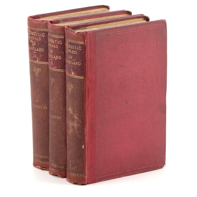 """Domestic Annals of Scotland"" Three-Volume Set by Robert Chambers"