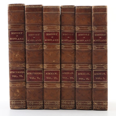 """The History of Scotland"" by James Aiken and John Struthers, Six Volumes"