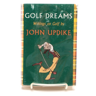 "First Edition ""Golf Dreams: Writings on Golf"" by John Updike, 1996"