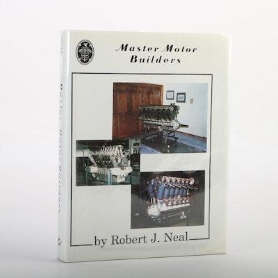 """""""Master Motor Builders"""" by Robert J. Neal, 2000"""