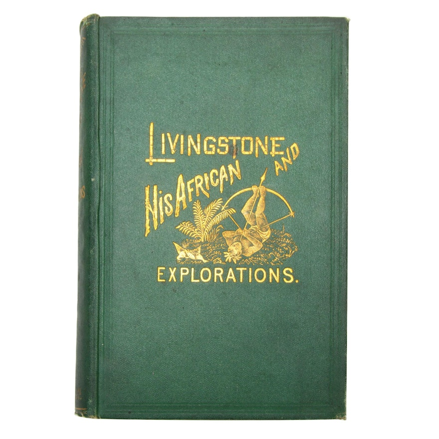 "First Edition Book ""Livingstone and his African Explorations"", 1872"